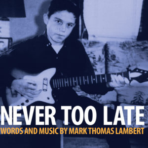 Never Too Late High Resolution Album Cover
