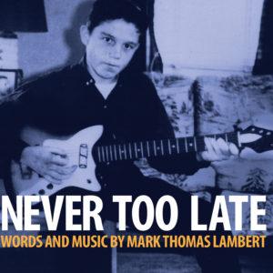 Never Too Late High Resolution Album Cover